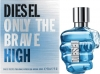 Only The Brave High от Diesel